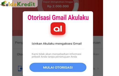 Cara Otorisasi Akulaku Gmail