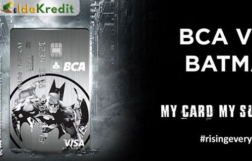 Syarat dan Biaya Kartu Kredit BCA Batman