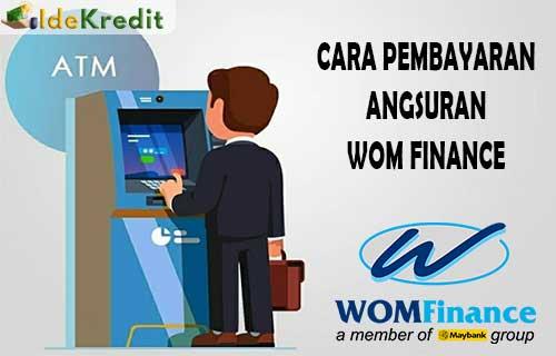Cara Bayar Angsuran WOM Finance