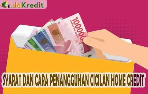 Cara Penangguhan Cicilan Home Credit