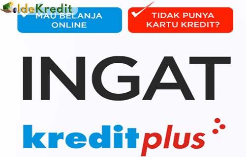 Cara Pengajuan Kredit di Kredit Plus