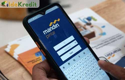 Cara Pengajuan Pinjaman Mandiri Pintar