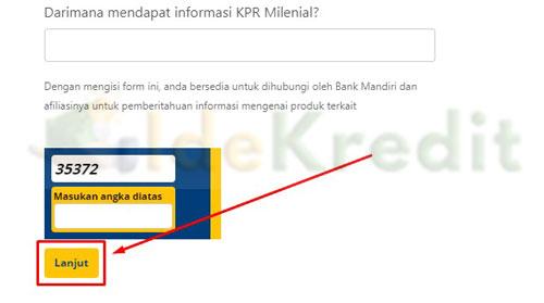 3. Setelah mengisi formulir KPR Mandiri Milenial silahkan klik Lanjut