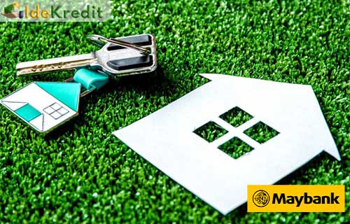 Persyaratan Pengajuan KPR Maybank