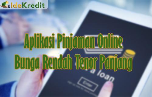 Aplikasi Pinjaman Online Bunga Rendah Tenor Panjang