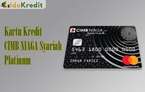 Kartu Kredit CIMB NIAGA Syariah Platinum 2021: Syarat ...