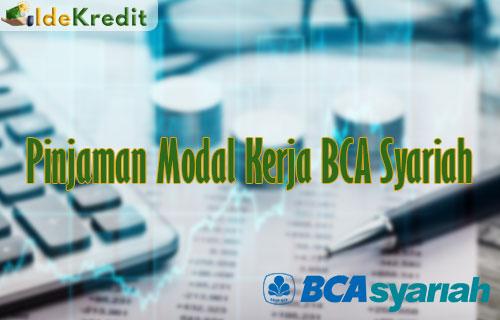 Pinjaman Modal Kerja BCA Syariah