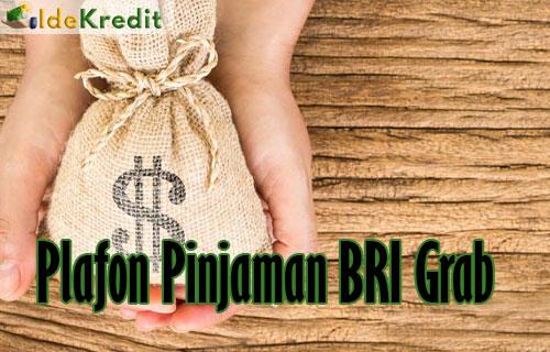 Plafon Pinjaman BRI Grab