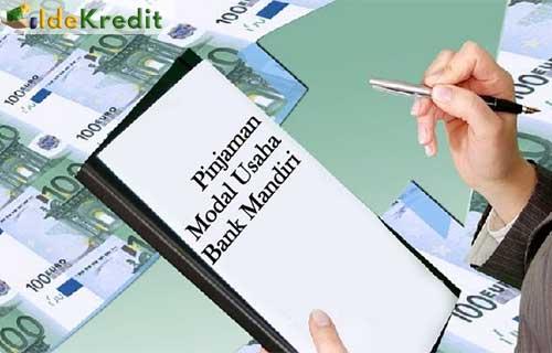 Syarat dan Ketentuan Pengajuan Pinjaman Modal Usaha Bank Mandiri
