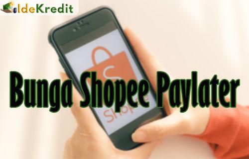 Bunga Shopee Paylater
