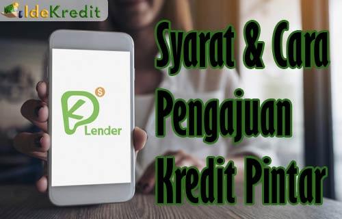 Cara Pengajuan Kredit Pintar