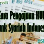 Cara Pengajuan KUR Bank Syariah Indonesia