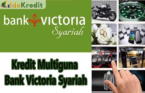 Kredit Multiguna Bank Victoria Syariah