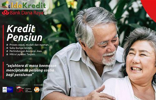 Kredit Pensiun Bank Dana Raya