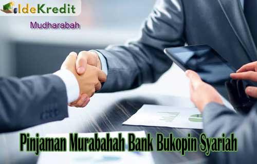 Pinjaman Murabahah Bank Bukopin Syariah