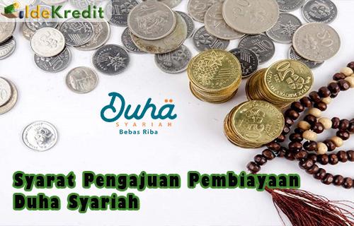 Syarat Pengajuan Pembiayaan Duha Syariah