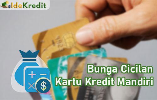 Bunga Cicilan Kartu Kredit Mandiri