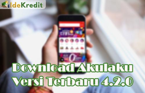 Download Akulaku Versi Terbaru 2