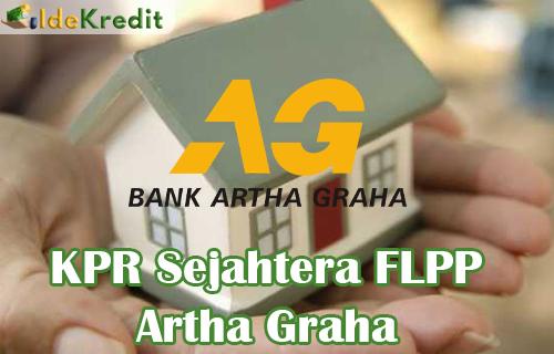 KPR Sejahtera FLPP Artha Graha