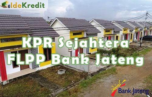 KPR Sejahtera FLPP Bank Jateng