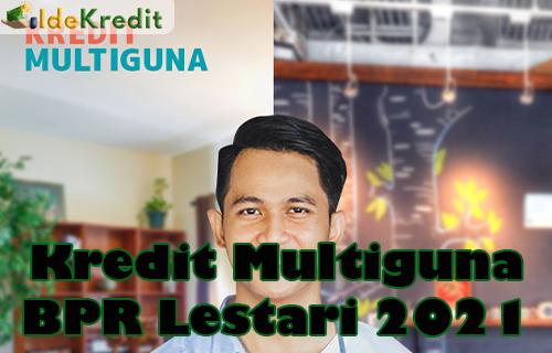 Kredit Multiguna BPR Lestari 2021