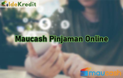 Maucash Pinjaman Online