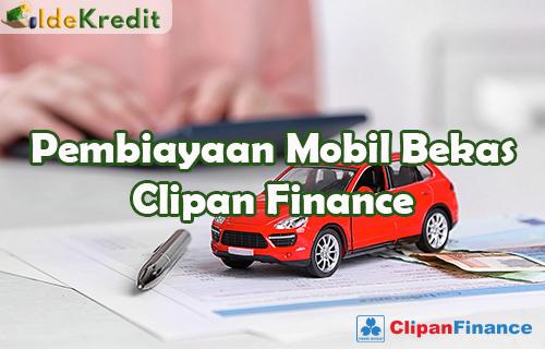 Pembiayaan Mobil Bekas Clipan Finance