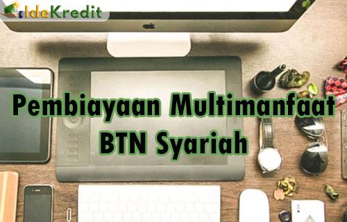Pembiayaan Multimanfaat BTN Syariah