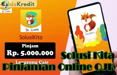 Solusi Kita Pinjaman Online OJK