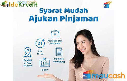 Syarat Pengajuan Maucash Pinjaman Online