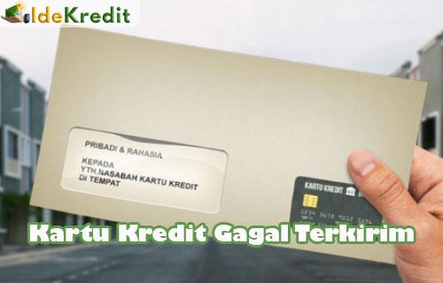 Kartu Kredit Gagal Terkirim