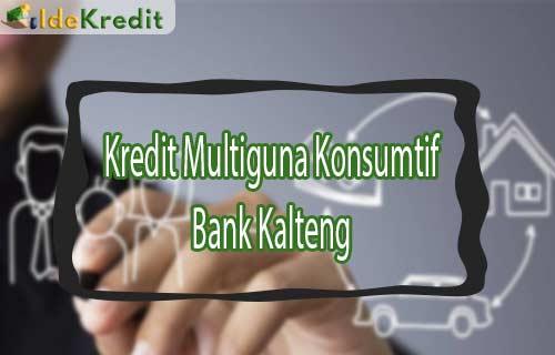 Kredit Multiguna Konsumtif Bank Kalteng