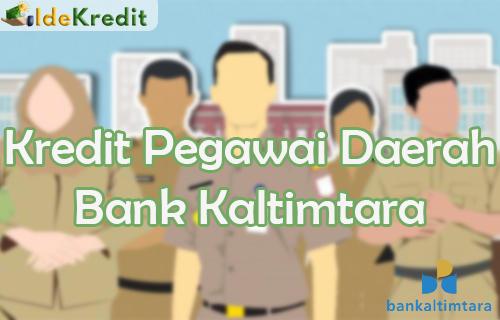 Kredit Pegawai Daerah Bank Kaltimtara