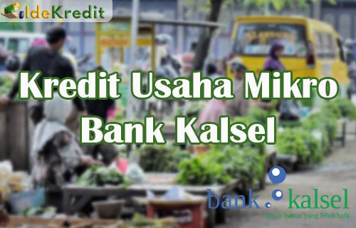 Kredit Usaha Mikro Bank Kalsel