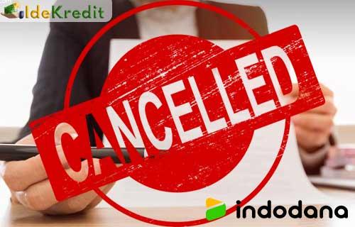 Syarat Mengajukan Pembatalan Pinjaman Indodana Paylater