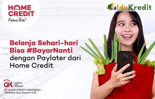Home Credit Bayar Nanti