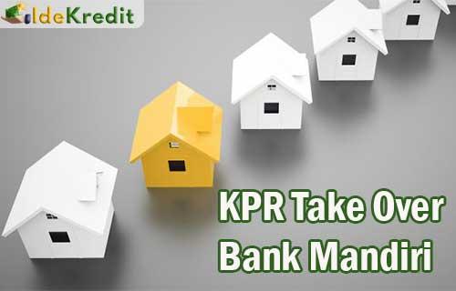 KPR Take Over Mandiri