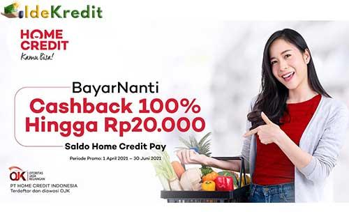Keunggulan Home Credit Bayar Nanti