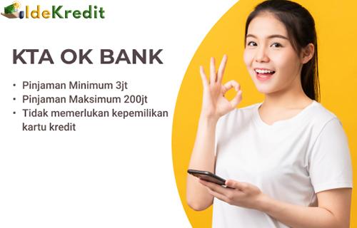 Keunggulan OK Bank KTA