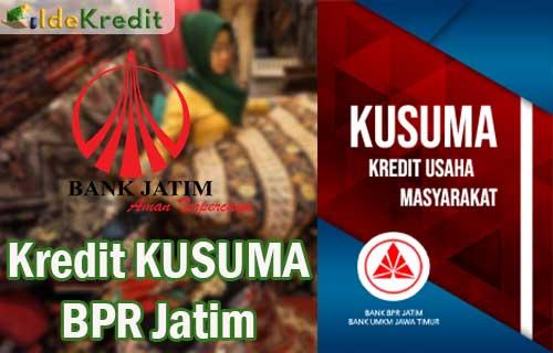 Kredit KUSUMA BPR Jatim