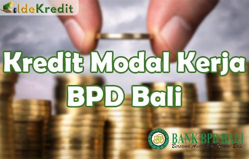 Kredit Modal Kerja BPD Bali