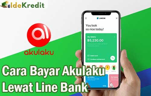 Cara Bayar Akulaku Lewat Line Bank