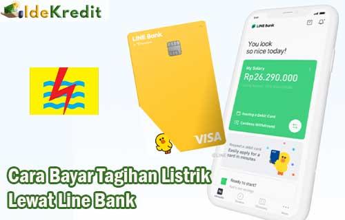 Cara Bayar Tagihan Listrik Lewat Line Bank